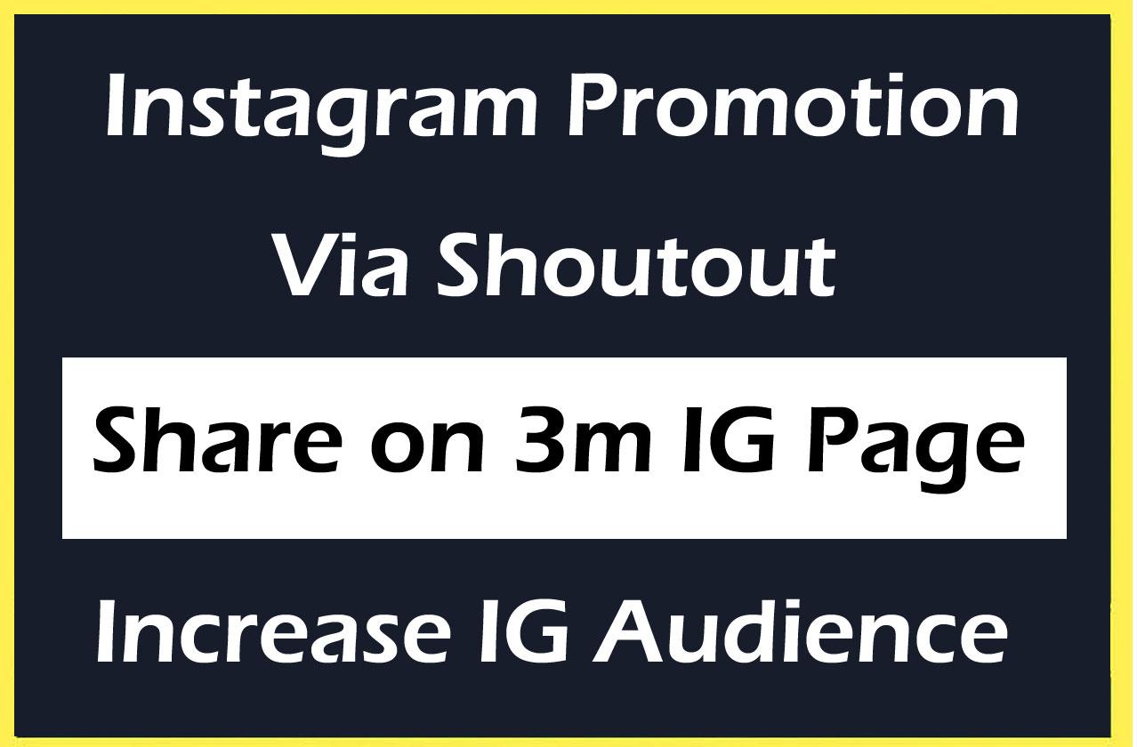 Instagram Promotion Marketing via share on 3 Million Followers IG Profile