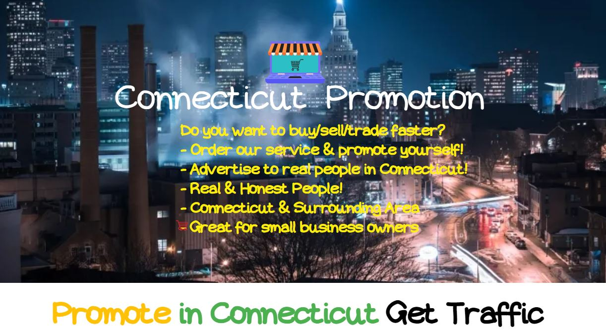 Reach to 9000+ people in Connecticut using Social Media,  get a shoutout,  social signals and traffic