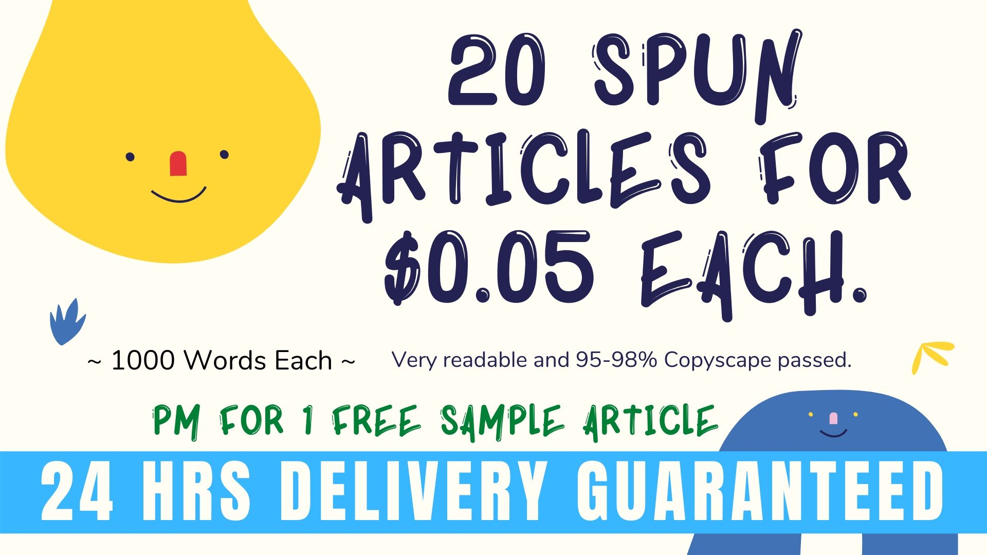 20 Articles worth 1000 words each. One Free Sample.