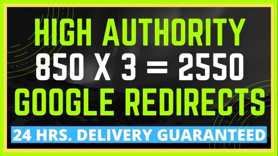 2550 Google Redirect Dofollow Links on 3 URLs 850 on each url