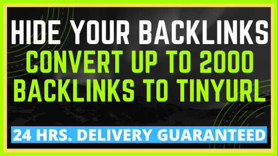 Hide your Backlinks - Convert 2000 Backlinks to Tinyurl Links URL Shortner