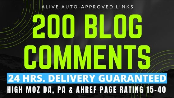 200 Blog Comments - Alive Auto Approved High DA,  PA,  Ahref Page Rating