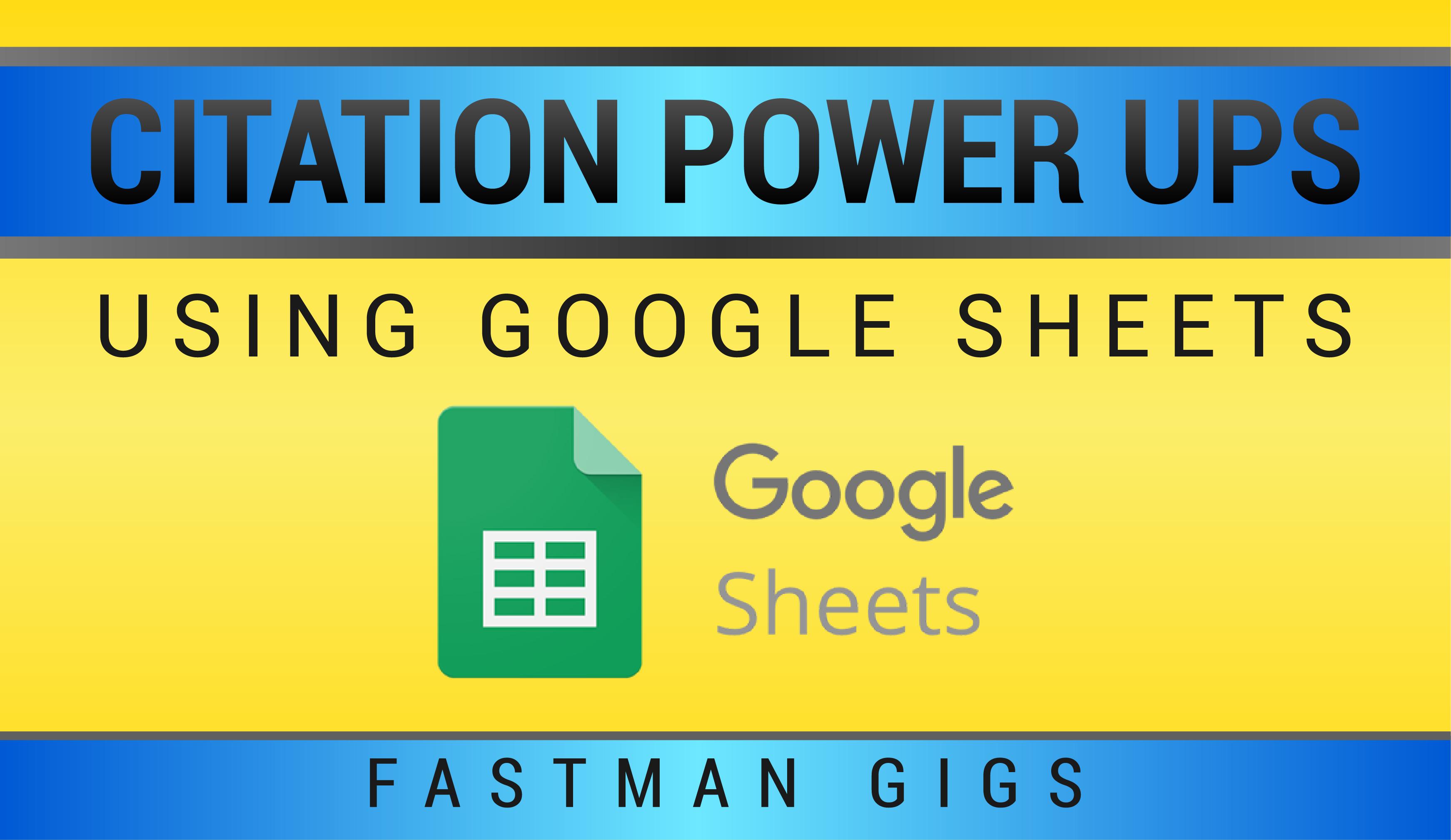 Citation Power Ups using sheets