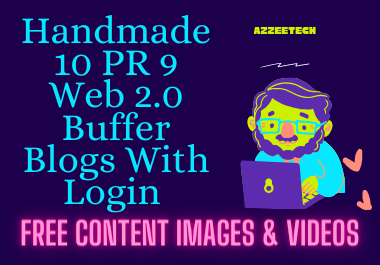 Handmade 10 PR 9 Web 2.0 Buffer Blogs With Login,  Images,  Content and Videos
