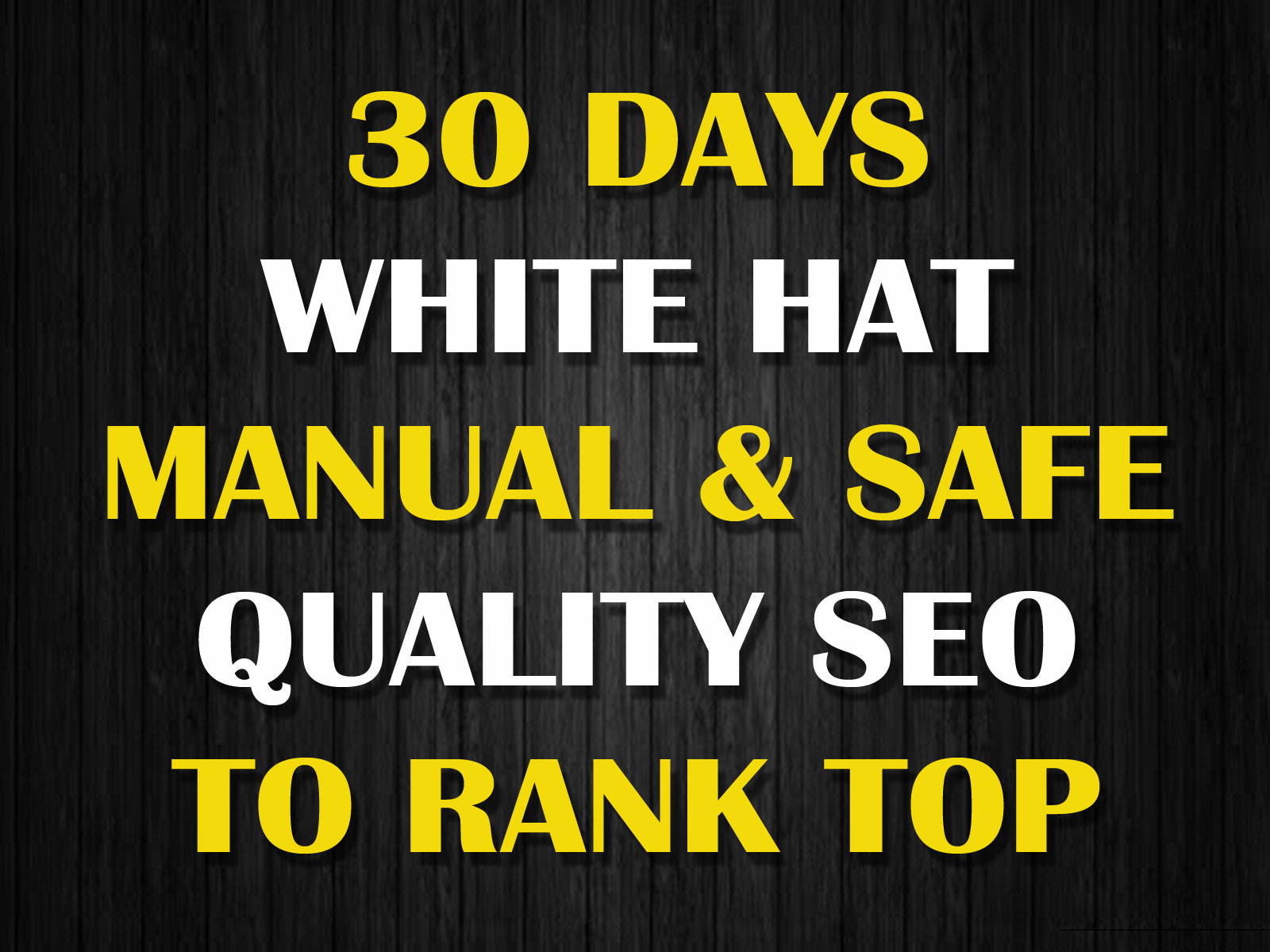 30 Days Manual White Hat SEO Backlinks To Rank Website Fast