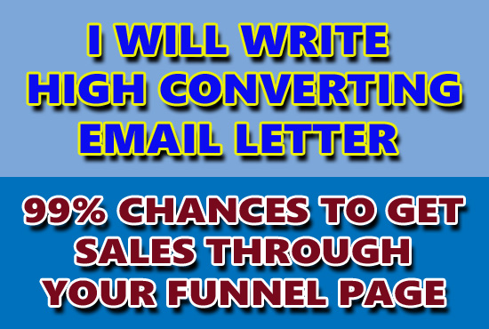 I will write high converting email letter to get fast sales