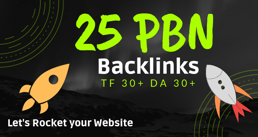 25 Manual Home Page TF CF DA PA 30+ PBN Backlinks