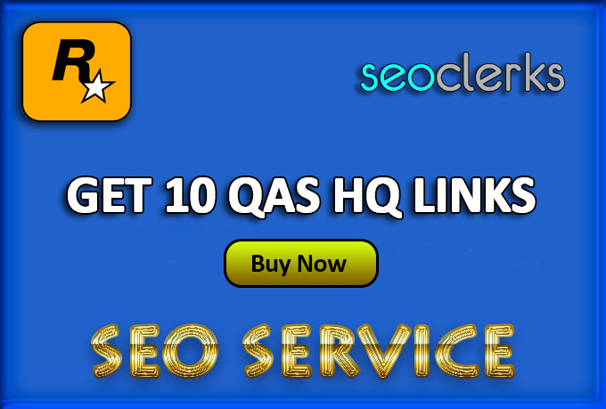 Get Powerful 10 QAS HQ Links - SkyRocket your Ranking