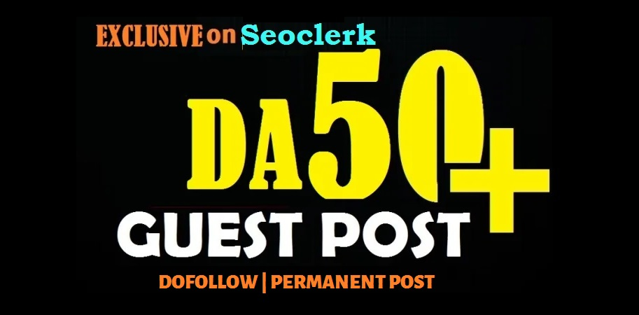 Publish a Guest Post on DA50+ Site
