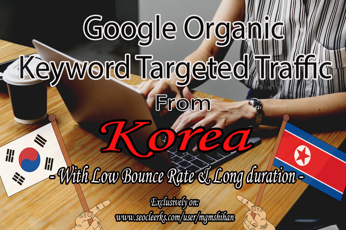80K Keyword Targeted Web TRAFFIC From Korea and All over the world