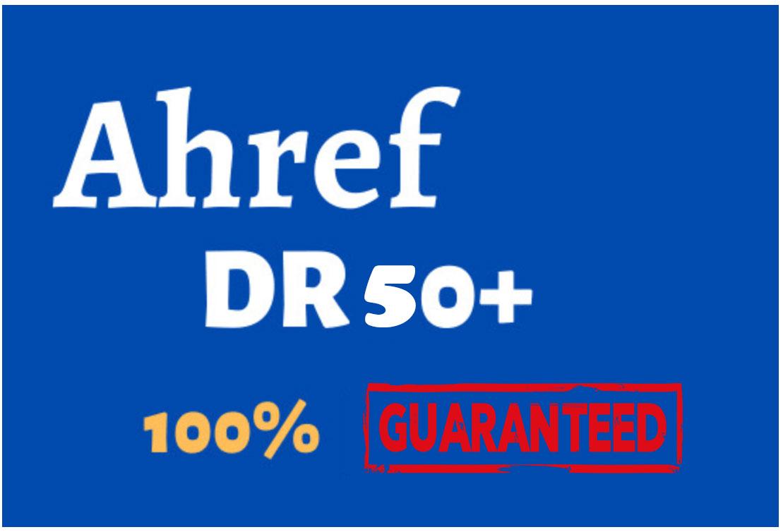 I will increase Ahrefs domain rating DR 50+ Guaranteed