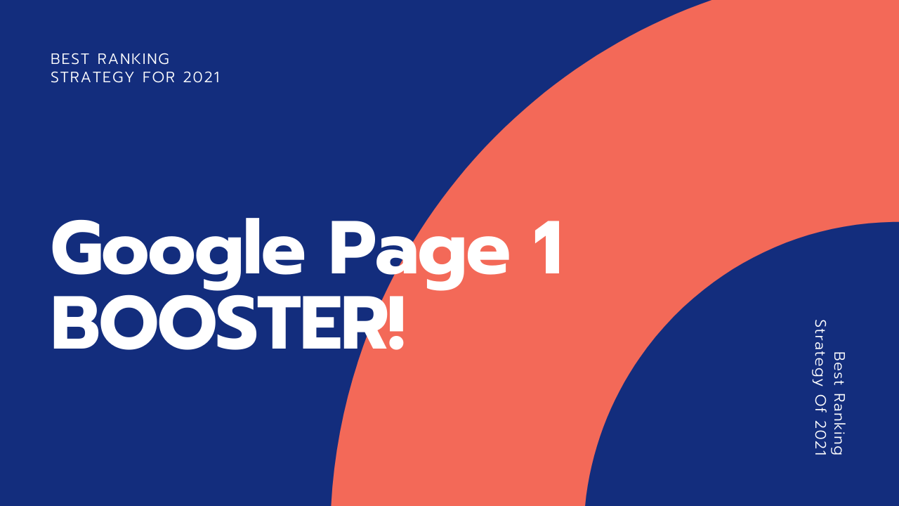 Best SEO Strategy Of 2021 - 1st Page Of Google Booster
