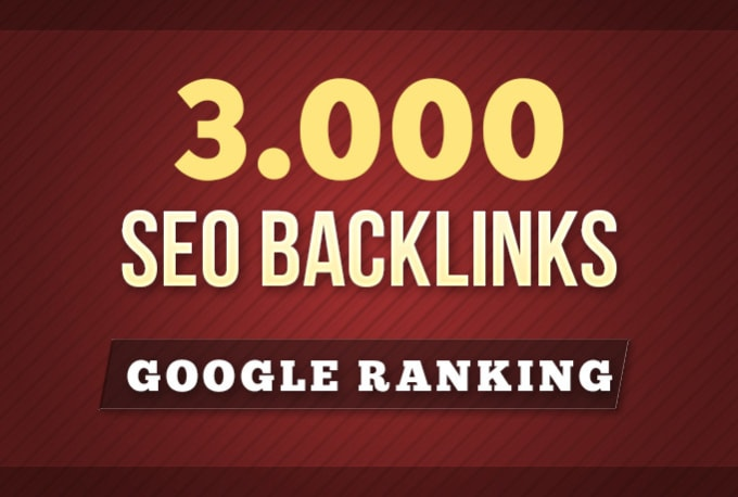 build 3000 SEO backlinks for google ranking
