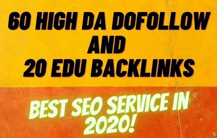 60 High DA Dofollow And 20 EDU Backlinks for Link building