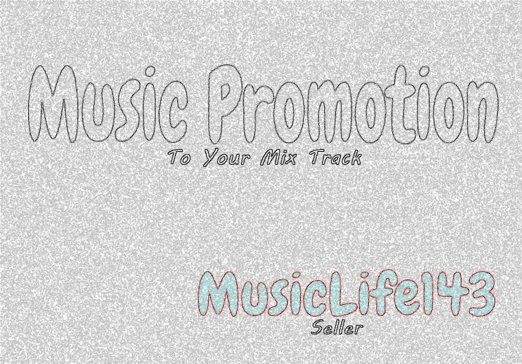 Music Package Promotion To Your Mix Track