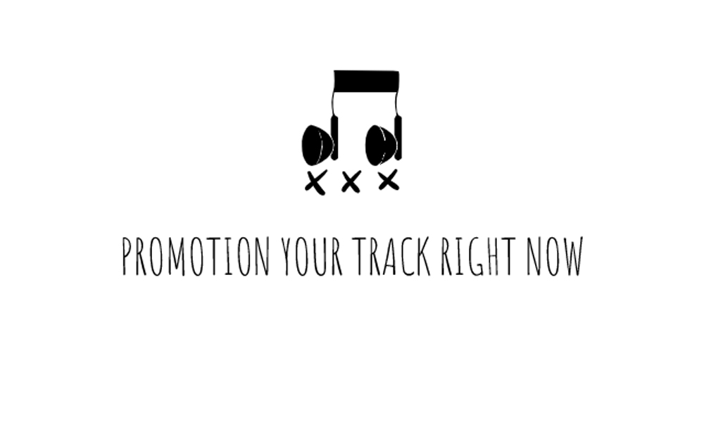 Promotion your track right now