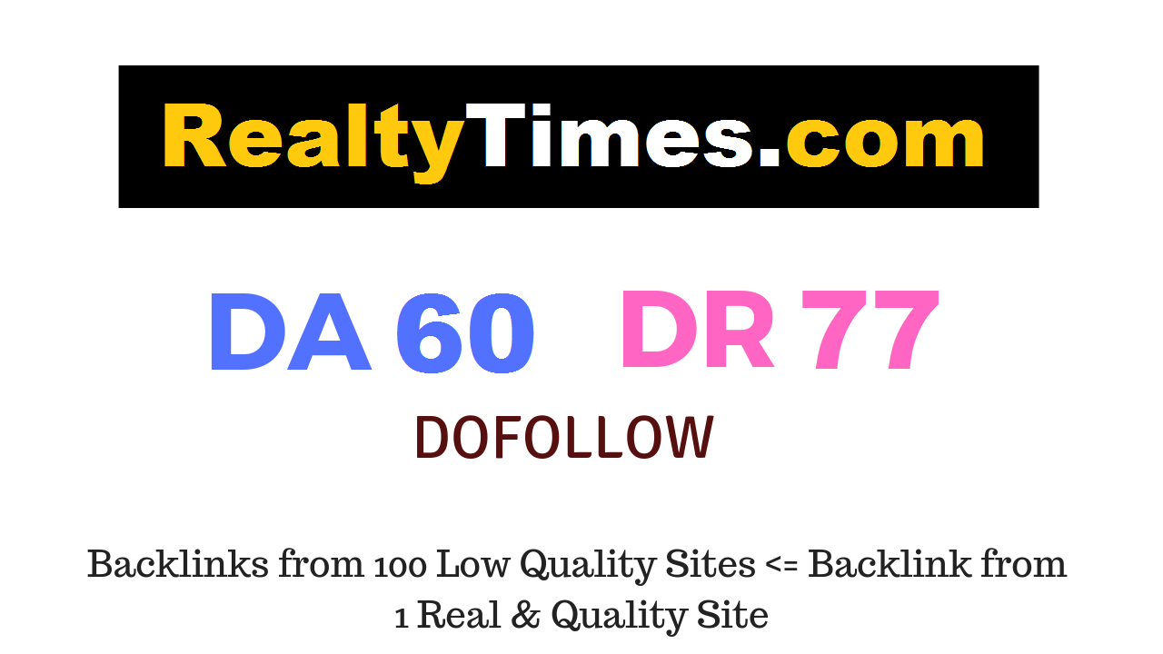 Publish Guest Post on Realtytimes. com DA 60 DR 77