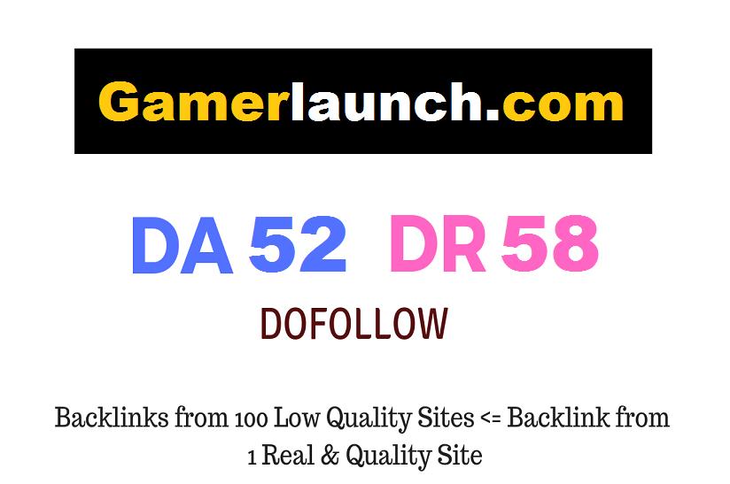 Guest Post on Gaming Website Gamerlaunch. com DA52 DR58