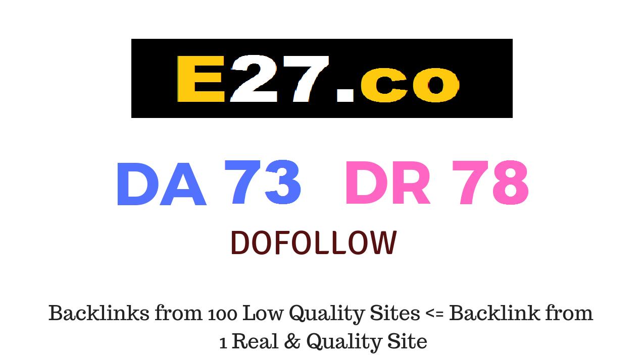 Publish Guest Post on E27. co DA73 DR78