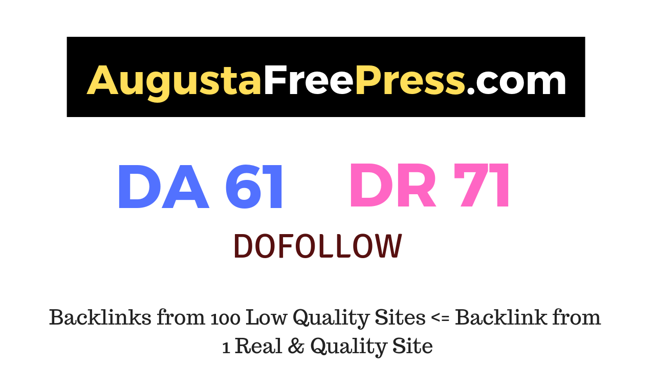 Publish a guest post on Augustafreepress. com DA61 DR71