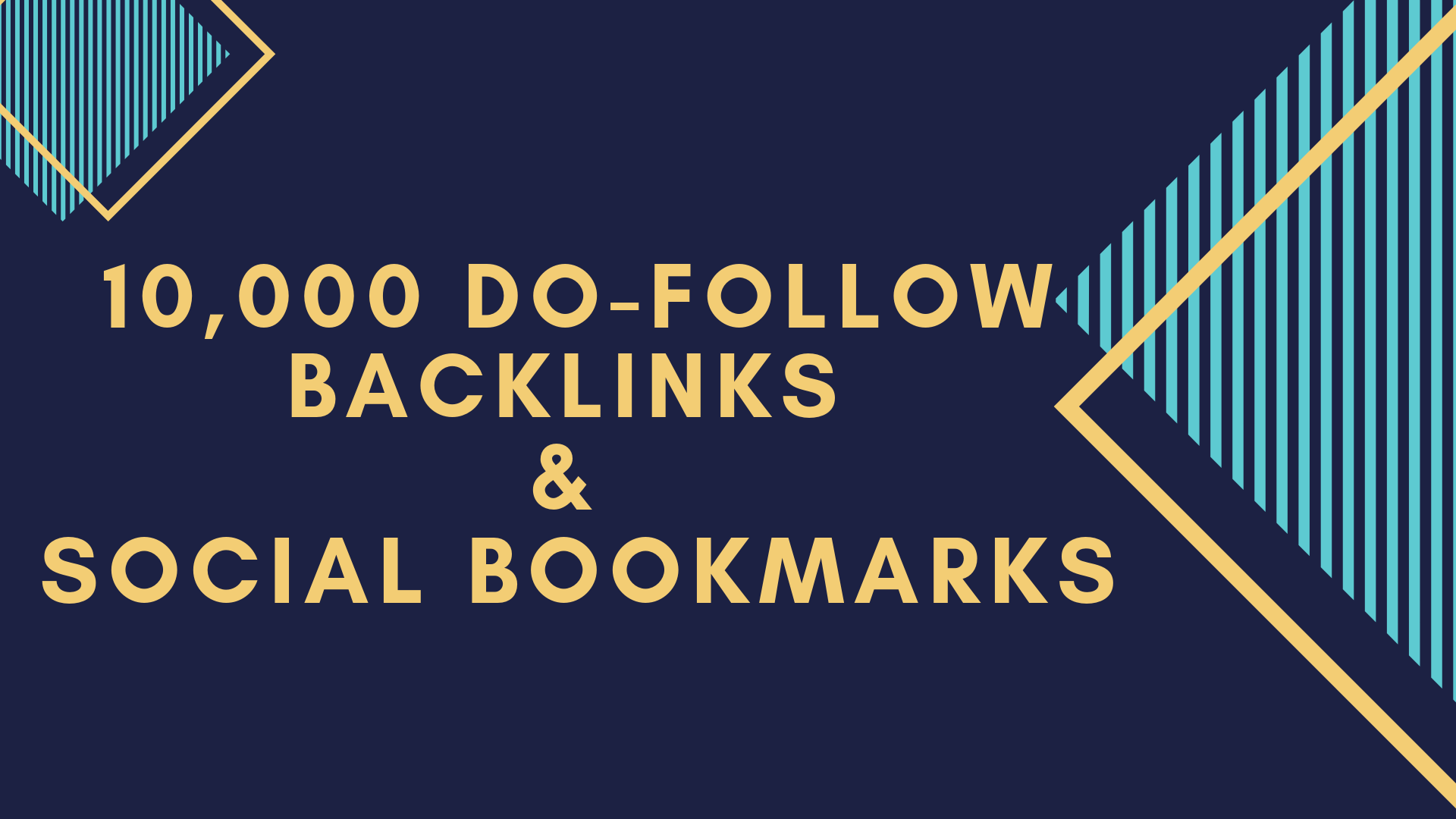 Rank on Google first page with 10,000 Do-Follow Backlinks and Social Bookmarks