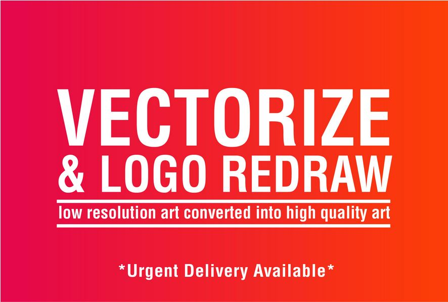 Design and convert any file to vector ai,  psd, high quality logo