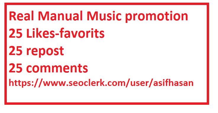 Real Manual Music promotion 25 likes-favorits+repost+comments