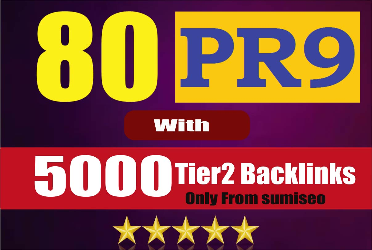 5080+ Backlinks Create 80 PR9 Backlinks DA-100 with 5000 Links Easy Link Juice & Faster Index