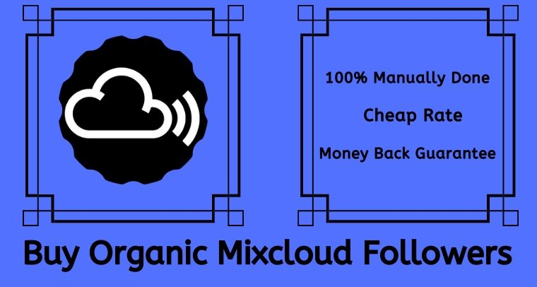 Buy Organic Mixcloud Followers On Monster Backlinks