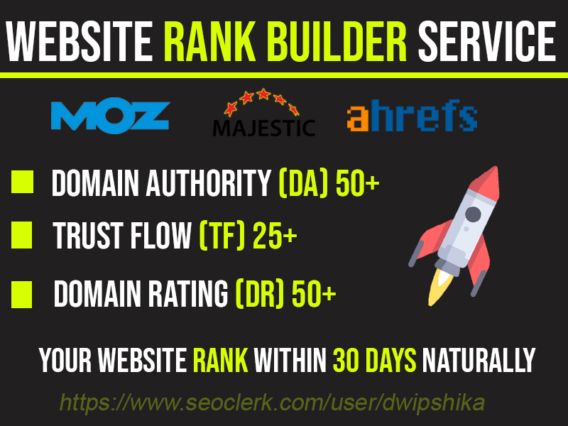 I will Rank Increase Your Website Ahrfs DR50+ Majestic TF25+ and Moz DA50
