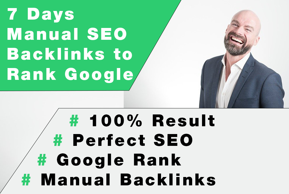 7 Days Manual SEO Backlinks to Rank Google