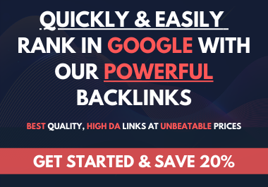 Quickly & Easily Rank In Google With Our Powerful Backlinks - Get Results Now.