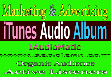 Do marketing and advertising IAudioMatic - iTunes Audio Album building your audience