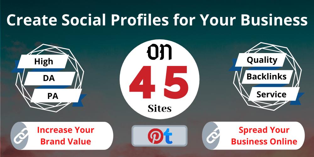 Help to Rank on Google,  Create and Setup 45 Safe High Authority Social Profiles