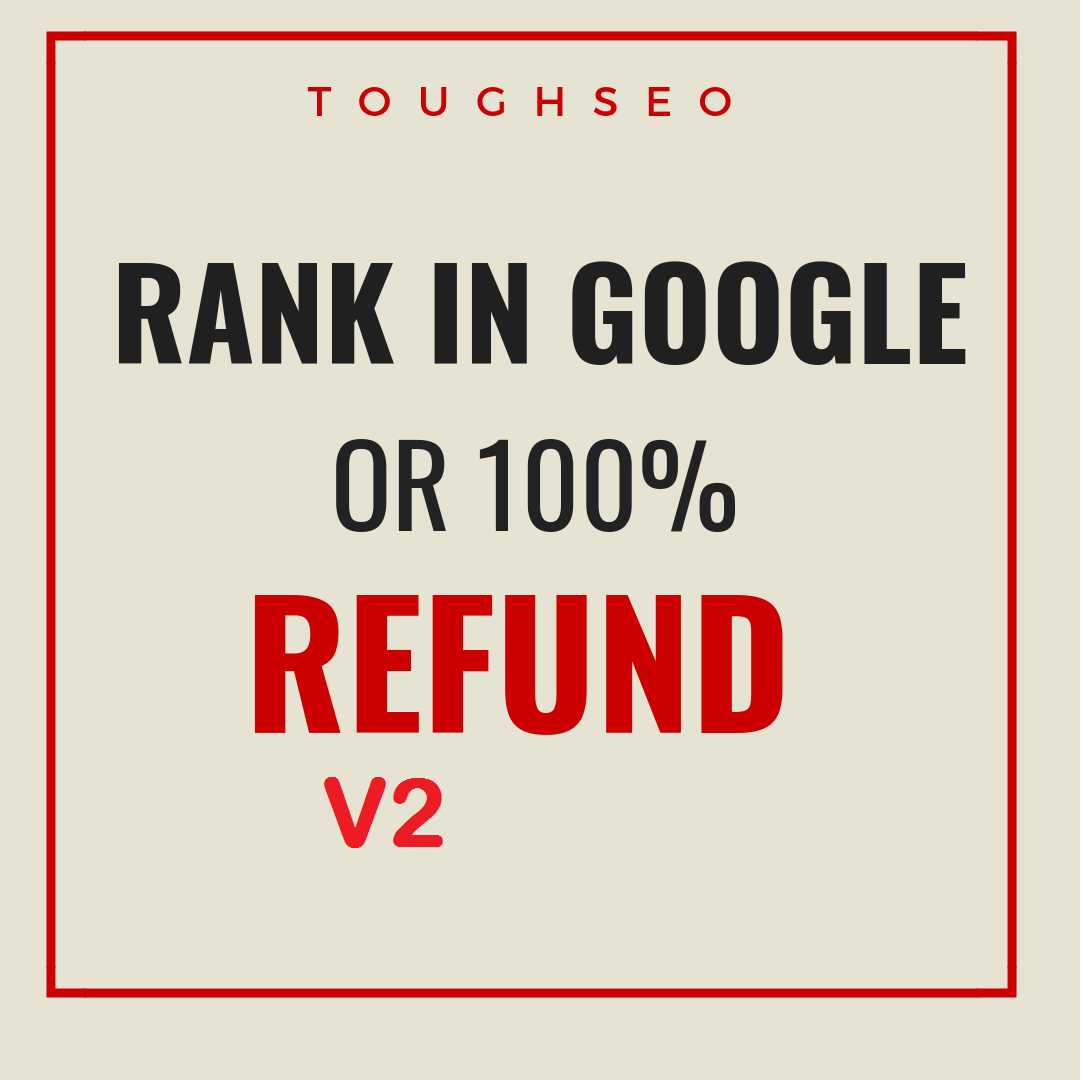 2019- GOOGLE RANKINGS IN 30 DAYS OR MONEY REFUND V2
