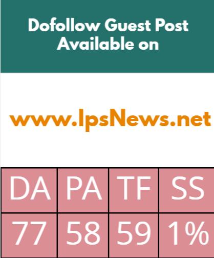 Publish Guest Post On ipsnews. net