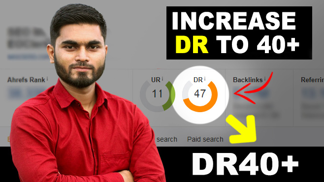 Limited Time - Increase Your Domain Rating ahrefs DR to 40+