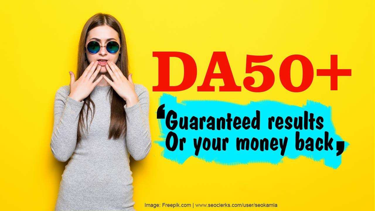Increase Your Website's Domain Authority MOZ DA50+ Guaranteed