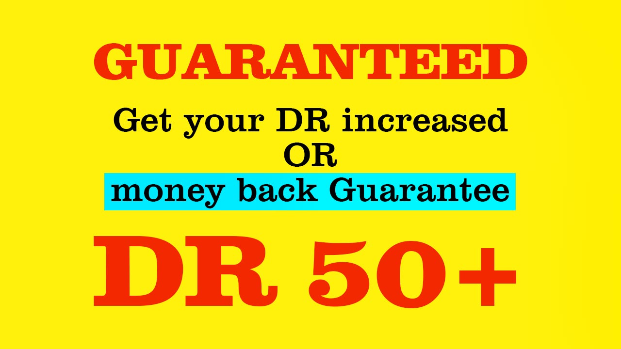 Increase Your Website's Domain Rating ahrefs DR50+ guaranteed