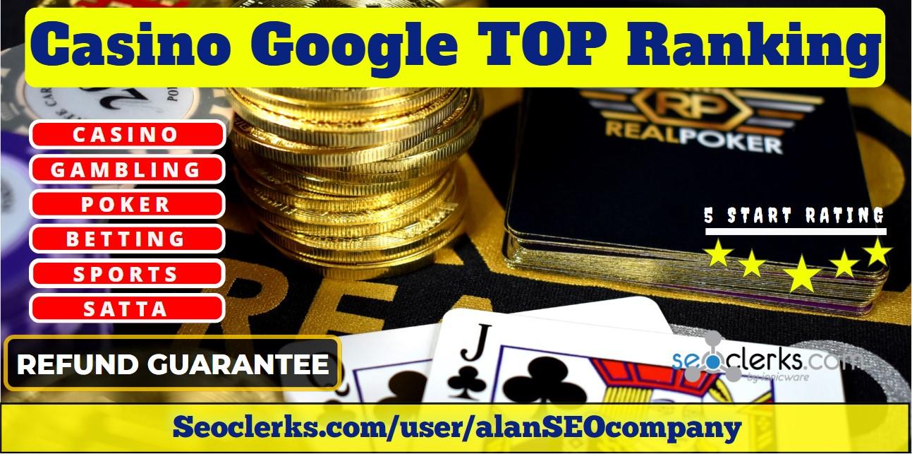 Skyrocket Boost Ranking Casino Gambling Website on Google Top 30 Days SEO