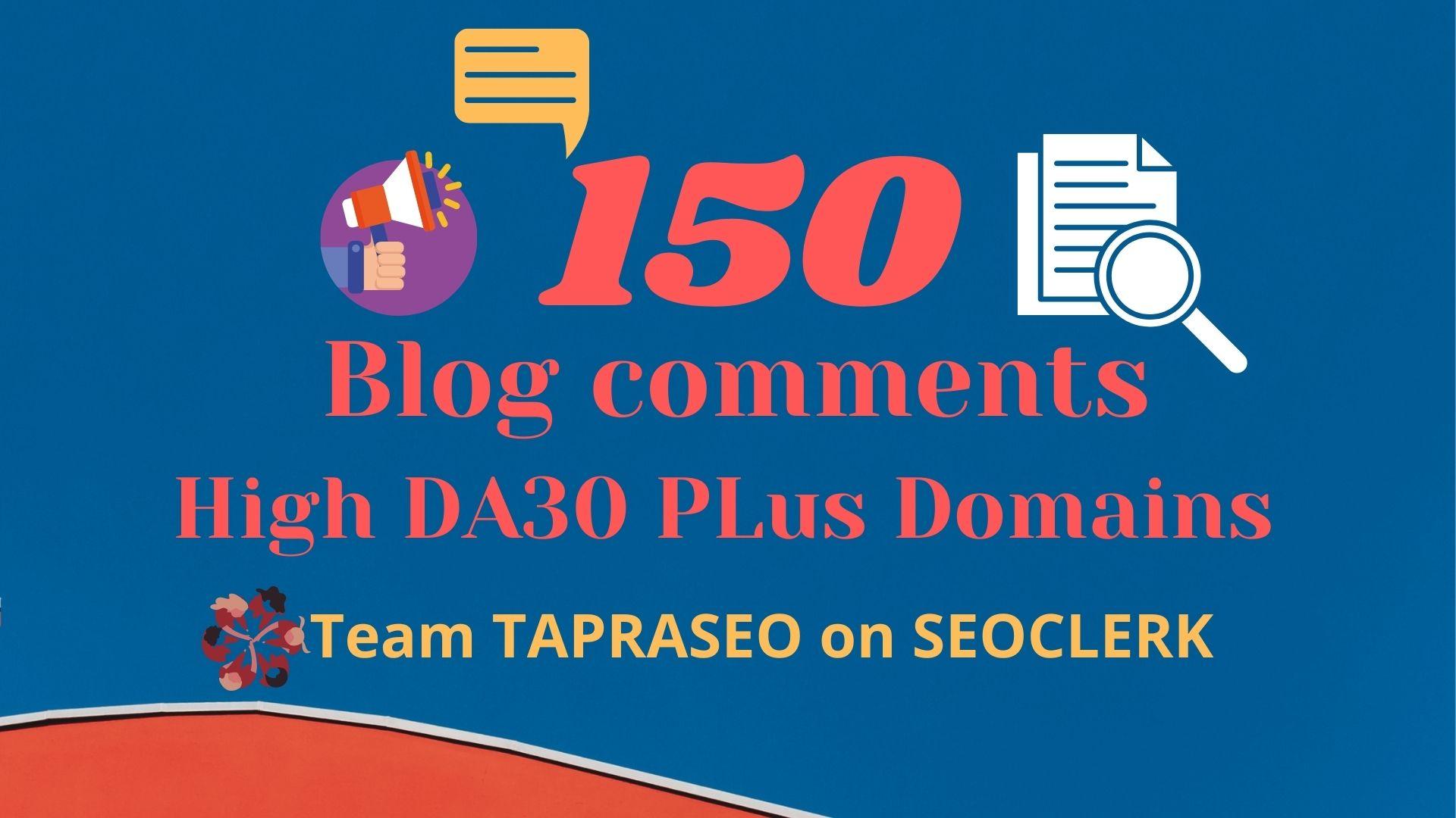 150 Dofollow Blog comment DA30 Plus domains