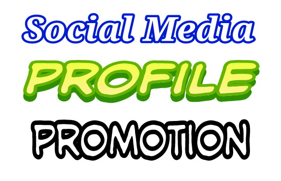 High Quality Social media Profile Promotion instant