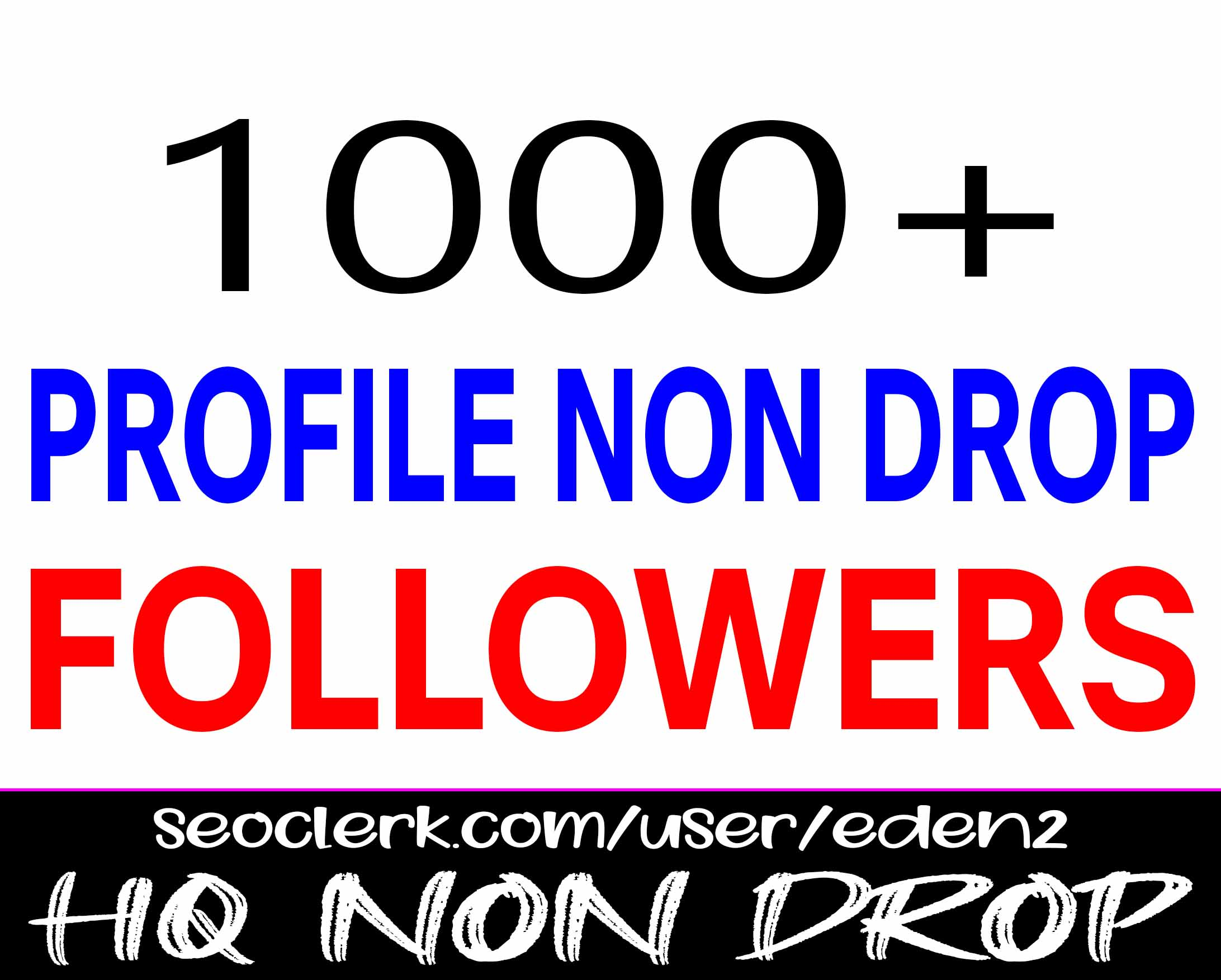 ADD 1000+ PROFILE FOLLOWERS NON DROP AND REAL HIGH QUALITY PROMOTION WITH INSTANT START