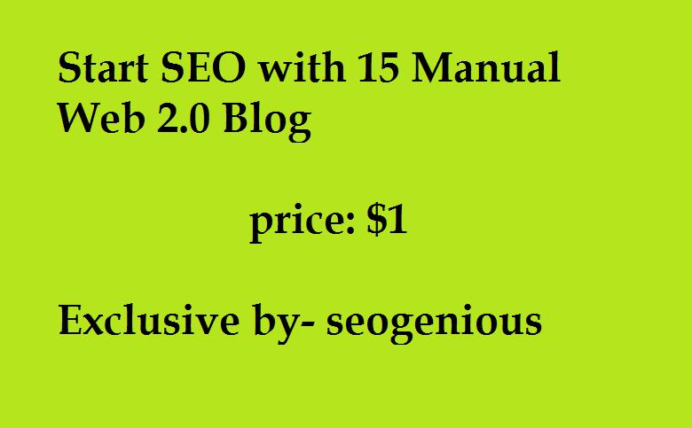 Start SEO with 15 Manual Web 2.0 Blog