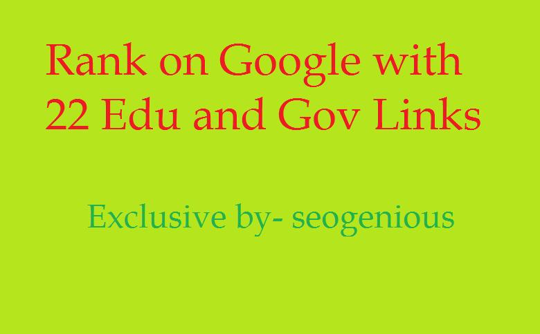 Rank on Google with 22 Edu and Gov Links