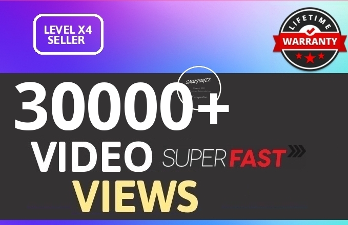 Fast 30K+ HIGH QUALITY SOCIAL VIDEO VIEWS With Lifetime Guaranteed
