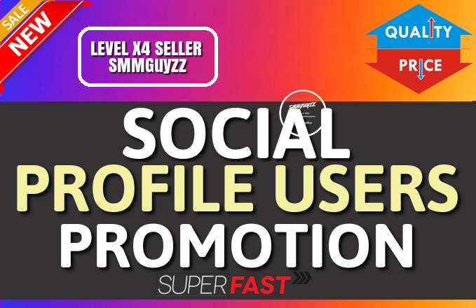 Get Social Profile Users High Quality Promotion Instantly