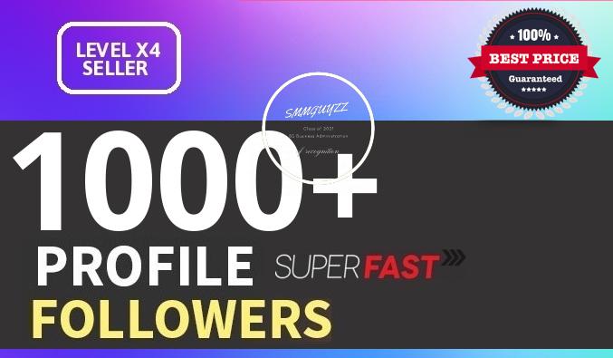 Add 1000+ High Quality Profile Followers