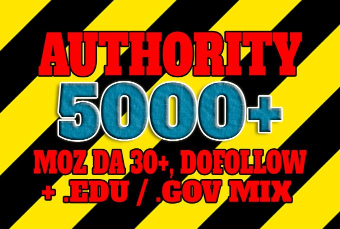 Get 5000+ DA 30+,  dofollow,  EDU and GOV backlinks mix