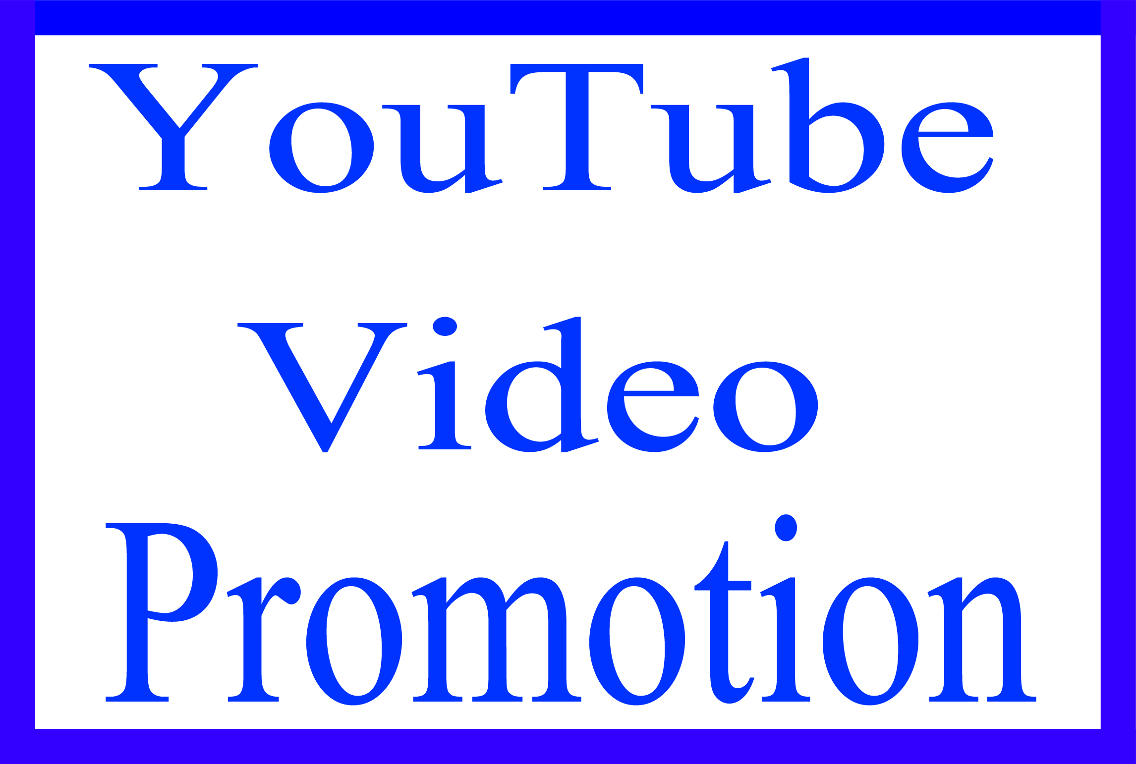 YouTube Video Promotion Worldwide Real User